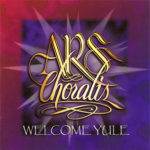 Ars Choralis CD cover art for Welcome Yule
