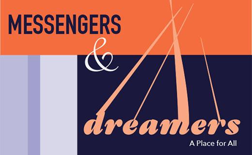 Messengers & Dreamers
