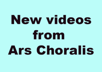 New videos from Ars Choralis